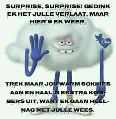 Afrikaanse Quotes, Goeie Nag, Goeie More, Good Night, Messages, Funny, Hair Colours, Winter, Gallery
