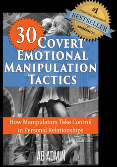 About Covert Emotional Manipulation ~