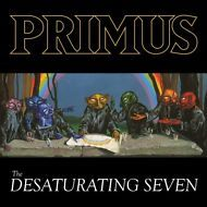 Primus - The Desaturating Seven -  CD Nuovo Sigillato