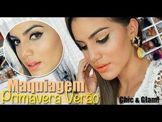 """Maquiagem Primavera Verão """"Chic & Glam"""" - YouTube"""