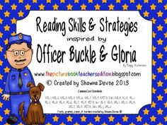 Officer Buckle and Gloria Reading Skills and Strategies from All Things Picture Books on TeachersNotebook.com -  (100 pages)  - Officer Buckle and Gloria Reading Skills and Strategies - a differentiated packet of graphic organizers, questions and writing activities to use with this book.
