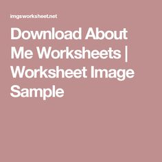 Download About Me Worksheets | Worksheet Image Sample