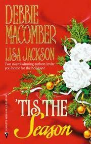'Tis The Season: Christmas Masquerade / Snowbound By  Lisa  Debbie / Jackson - Used Books - Paperback - Re-print - 1999 - from Romance Treasures and Biblio.com