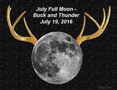 """The summer skies will light up on July 19, 2016 - 6:56 P.M.The full moon in July represents what many natives call """"Thunder Moon"""", since July is a time when rains and downpours appear allowing Mother Natu…"""