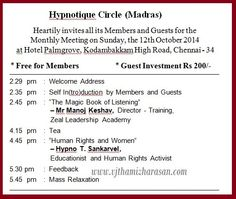 Hypnotique Circle (Madras) welcomes you for its monthly meeting - 12th October, 2014 Dear Friends, I would like to invite you forHypnotique Circle's monthly meeting on 12/10/2014 (Sunday) at Hotel Palm Grove, Chennai between 2.29pm to 6.00pm. To know more about Hypnotique Circle, what's hypnotism, who are the audience and what are the topics discussed,please…