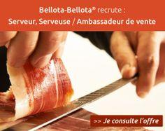 Bellota-Bellota® recrute : Serveur, Serveuse / Ambassadeur de vente >> Je consulte l'offre