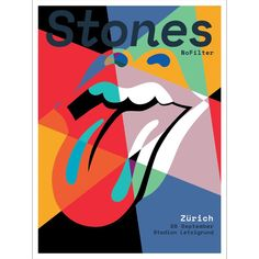 The Rolling Stones - No Filter Tour - Zurich - Switzerland Rolling Stones Music, Rolling Stones Tour, Rock Vintage, Vintage Music, Tour Posters, Band Posters, Music Posters, Event Posters, Mick Jagger