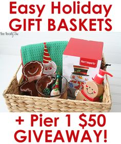 Easy Holiday Gift Baskets + Pier 1 Imports Giveaway