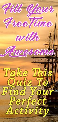 Fill Your Time With Awesome. Awesome Hobbies, Awesome Activities. Makes sure that every free second in your life is spent learning new things, trying epic things out and making the most of your time. There are so many great things you could be doing right now, so come try this Quiz to find your next one!