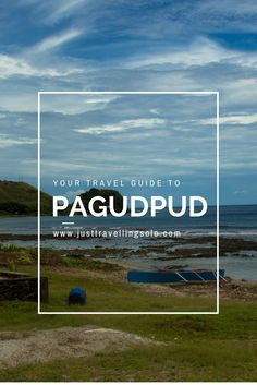 Pagudpud has so much to offer. From scenic driving routes to long winding shorelines, beautiful beaches, cold springs, green overlapping mountains, you will find it hard to believe that this magical tranquil place exists! I actually hugged myself for making it this far on my backpacking trip to Northern Luzon. Here's your ultimate guide to Pagudpud, http://justtravellingsolo.com/pagudpud-travel-guide/