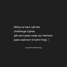 My Diary Quotes, Bff Quotes, Fact Quotes, Mood Quotes, Positive Quotes, Funny Quotes, Real Friendship Quotes, Hindi Quotes, True Quotes