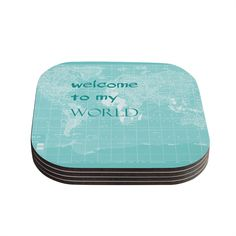 Kess InHouse Catherine Holcombe 'Welcome to my World Quote' Coasters