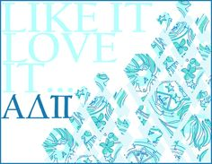 Pi, pi, ADPi! Like it, love it, ADPi!