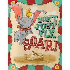 Eureka 837004 Dumbo soar x posters design is printed on one side of a heavy weight card stock and can be re-used for many years. x Dumbo soar Disney Pixar, Deco Disney, Disney Theme, Disney Love, Circus Theme Classroom, Disney Classroom, School Classroom, Classroom Door, Dumbo Quotes