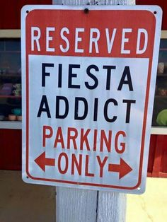 If you love Fiesta ware, this sign says it all.
