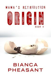 Origin – Mama's Retribution What can I say, but a book well-written, filled with suspense, gory details and a life from the gutte.