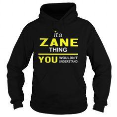Cool TeeForZane  Zane Thing  New Cool Zane Name Shirt  T shirts