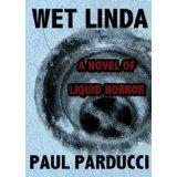 Wet Linda (Kindle Edition)By Paul Parducci
