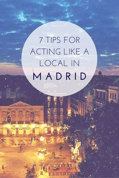 Here are 7 ways you can be like a local in Madrid! madridfoodtour.com