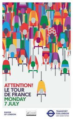 "felixinclusis: "" bisign: Le Tour de France Above Poster designed by Adrian Johnson for Transport for London "" Bike Poster, Poster S, Poster Wall, Illustration Vector, Graphic Design Illustration, Graphic Art, Vintage Graphic, Bicycle Illustration, Graphic Prints"