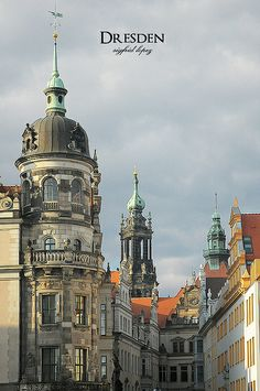Dresden, Germany - My cousin grew up and lives here