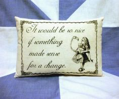 Alice In Wonderland Quote Vintage Style Cushion Pillow £8.50