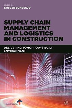 18 best transport and logistics images on pinterest college supply chain management and logistics in construction provides essential guidance and expert advice for construction managers fandeluxe Choice Image