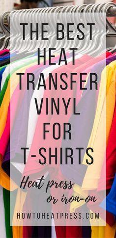 Best heat transfer vinyl for t-shirts   Stahls' CAD-CUT heat transfer vinyl   Siser EasyWeed heat transfer vinyl   Everyday crafter heat transfer vinyl   t-shirt business heat press