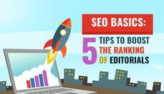 5 Tips to Boost The Ranking of Editorials.Check out here:https://goo.gl/A1SYed