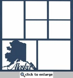 Alaska State 12 x 12 Overlay Laser Die Cut Scrapbook Titles, Scrapbook Sketches, Travel Scrapbook, Scrapbooking Layouts, Scrapbook Cards, Picture Templates, Title Font, Alaskan Cruise, Paper Lace
