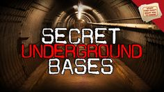 The World's Underground Bases