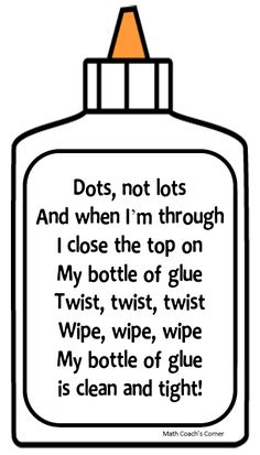 Literature Link: Too Much Glue Start the school year off right with a fun activity that teaches kids how to use and store their bottles of glue! This poem will help with quick classroom clean up! Classroom Posters, Art Classroom, Future Classroom, School Classroom, Art School, Classroom Ideas, Kindergarten Classroom Organization, Kindergarten Activities, School Fun