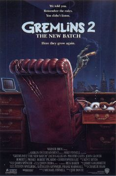 Gremlins 2, 1990! Pretty goddamn great! If you hain't seen it, you can't really talk!