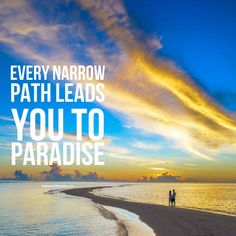 EVERY NARROW PATH LEADS YOU TO PARADISE. #preloadedwebsites