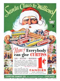 Curtiss Christmas Candy Ad (Baby Ruth, Butterfinger, Buy Jiminy, Easy Aces)