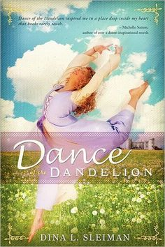 Cowgirl Critique: Dance of the Dandelion by Dina Sleiman Books To Read, My Books, Alfred The Great, Dina, Friend Book, Book Nooks, Great Books, Novels, Christian