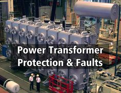 Power Transformer Protection and Types of Faults Electronic Engineering, Electronic Art, Electrical Engineering, Dry Type Transformer, Current Transformer, Electrical Substation, Electrical Transformers, Fire Protection System, Technology
