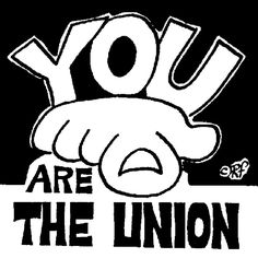 YOU Are The Union - great design for noticeboards & newsletters