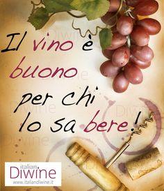 Quote About Wine - Citazione ItalianDiwine 007 #wine #vino #italiandiwine #citazioni #quote #winelover #wineporn #foodporn #italy #madeinitaly #italianwine #redwine #goodwine #berebene #drinkgood #fashion #milano #lifestyle #wineisbetter #vinoitaliano #wein #winetime #socialfood #winesocial #socialwine #pintwine #wineterest #repost