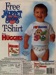 Muppet Babies T-Shirt Offer Couches, Muppet Babys, Retro Ads, Vintage Ads, Pvc Hose, Huggies Diapers, Plastic Pants, Disposable Diapers, Baby Supplies