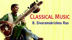 #Classical #Instrumental #Music #IndianClassical #Carnatic - Sitar |Tabla - Raga Charukeshi, Yaman - B.Sivaramakrishna Rao