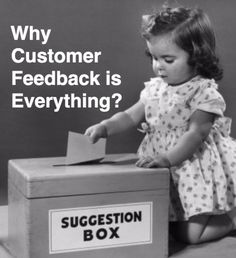 Why Customer Feedback is Everything?