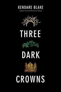 Three Dark Crowns art! My review, including thoughts on each queen. This dark YA is a winner!
