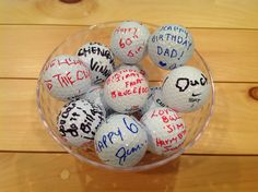 Guests left birthday messages for Jim on golf balls.