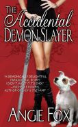 'The Accidental Demon Slayer' — by: Angie Fox   @: Barnes & Noble  NOOK (eBk) - (#2940044397743)!