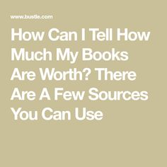 Your Old Books Might Be Worth Something! Value Of Old Books, Book Value, Sell Used Books Online, Sell Your Books, Job Info, Computer Internet, Book Nerd, How To Know, I Can