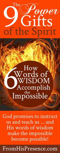 The 9 Power Gifts of the Spirit | How Words of Wisdom Accomplish the Impossible | by Jamie Rohrbaugh | FromHisPresence.com