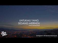 Panji Ramdana - Untukmu Yang Sedang Merindu (Melodi dalam puisi) - Beken.id