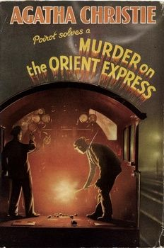 Murder on the Orient Express- there's also nothing better than Agatha Christie.