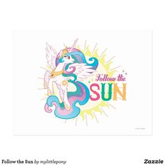 Follow the Sun Postcard. Cute My Little Pony merchandise to personalize. #mylittlepony #mlp #giftideas #kids #birthday #personalize #shopping